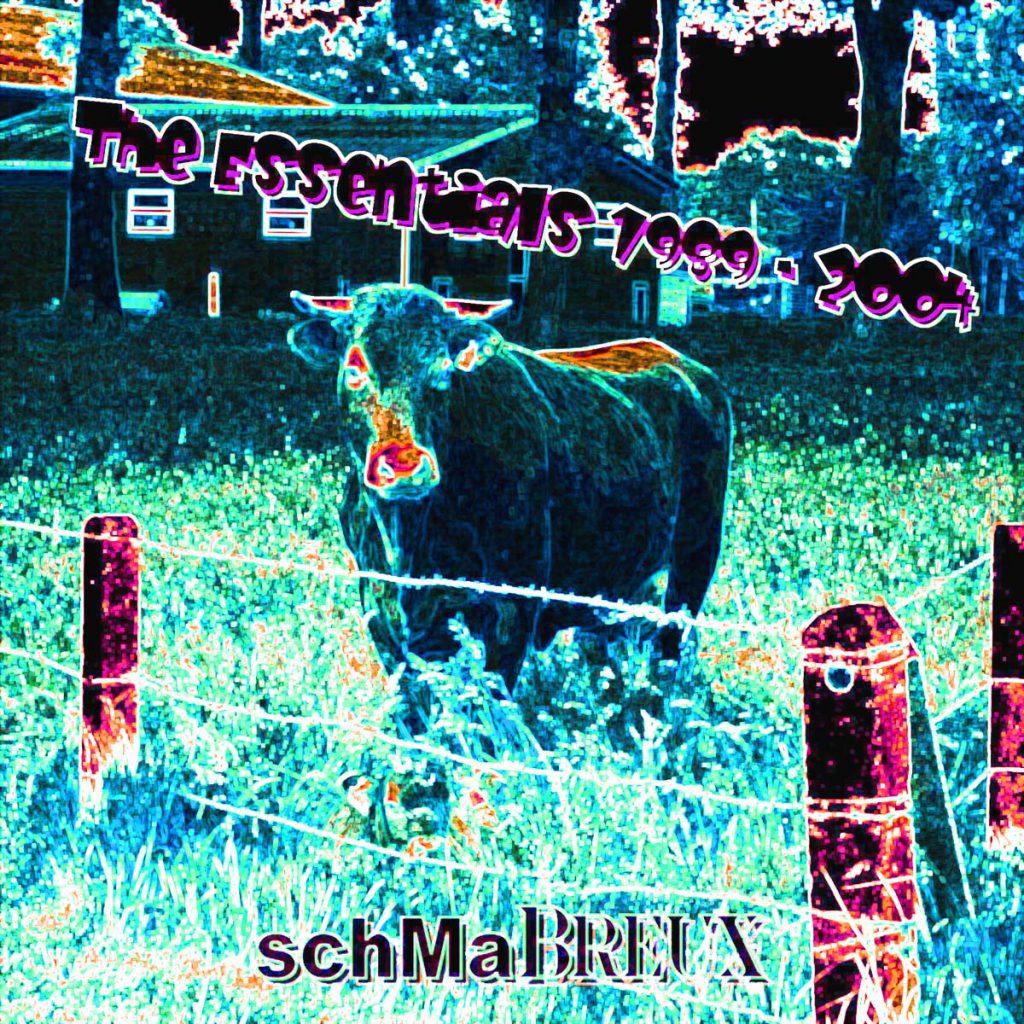 Schmabreux - The Essentials 1989-2004