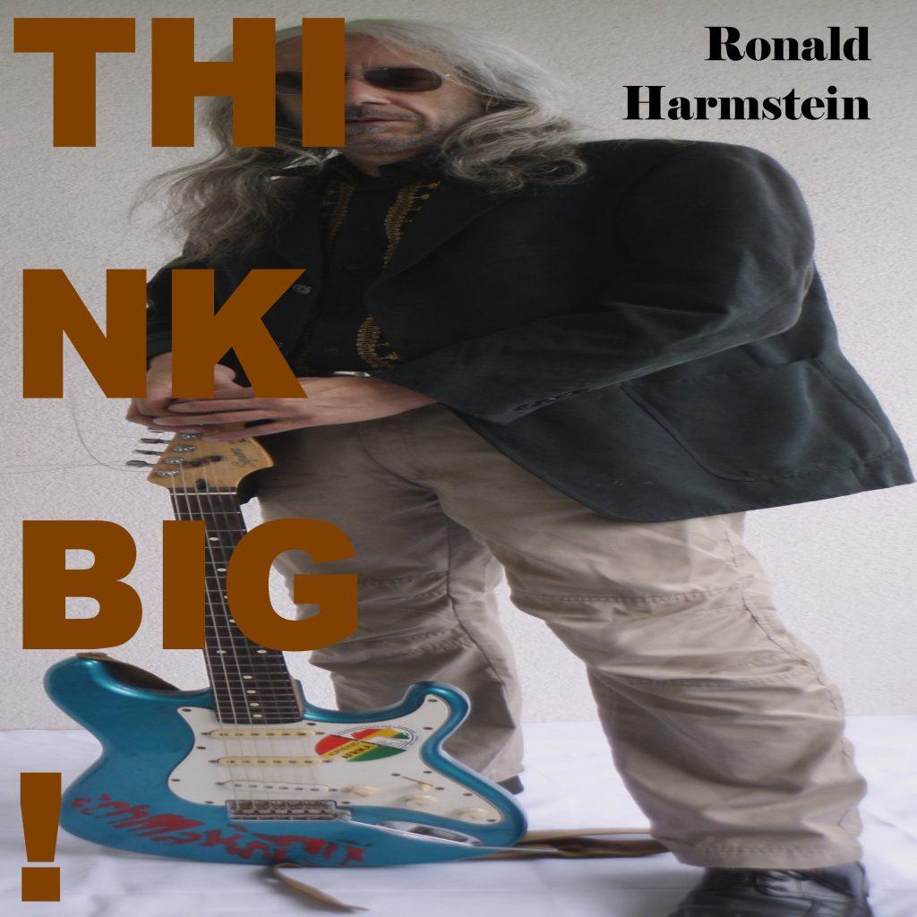 Ronald Harmstein - Think Big!