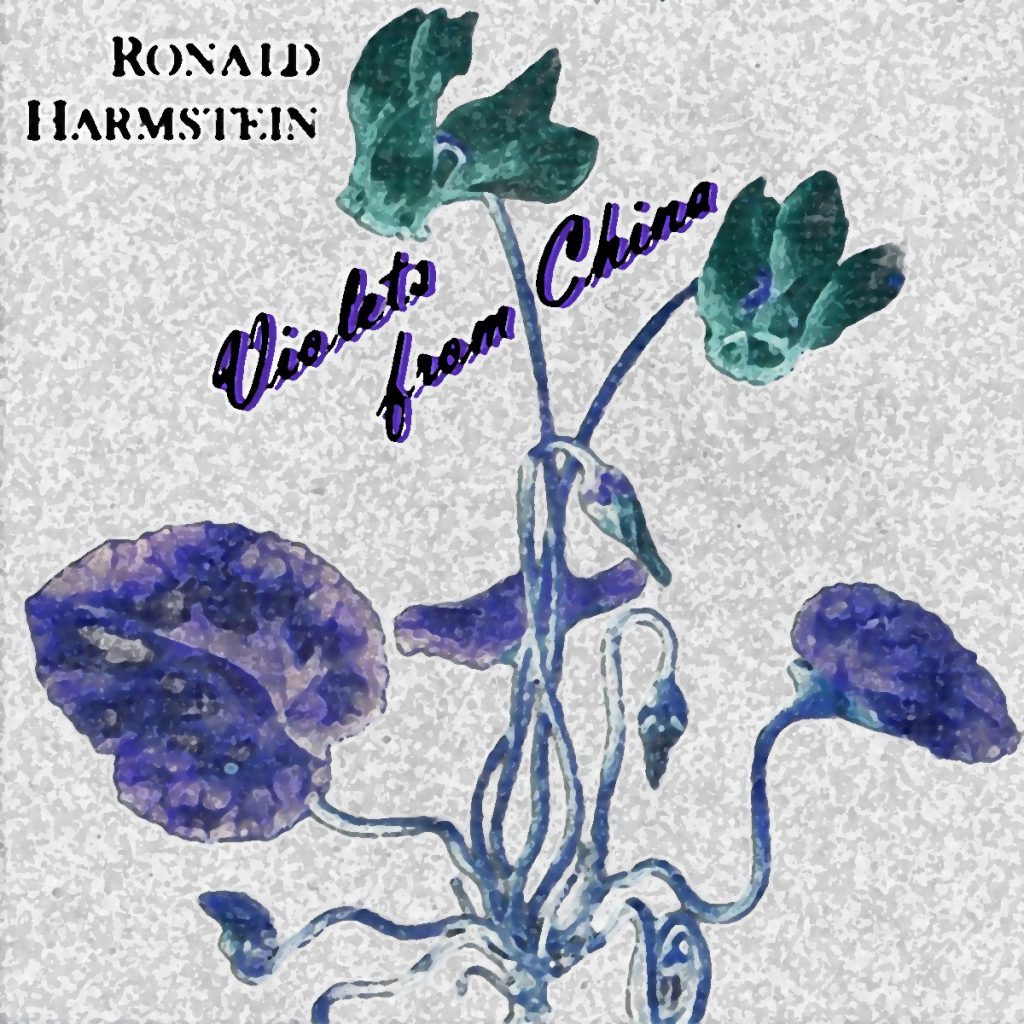 Ronald Harmstein - Violets From China
